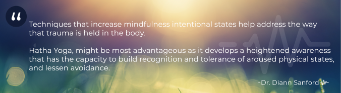 Dr. Diann Sanford Mindfulness Quote