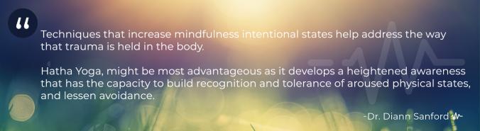Dr. Diann Sanford Mindfulness Quote